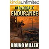 Endurance: A Post-Apocalyptic EMP Survival series (The Cloverdale series Book 3)