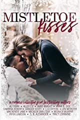 Mistletoe Kisses Kindle Edition