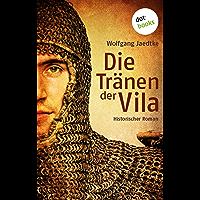 Die Tränen der Vila: Historischer Roman (German Edition)