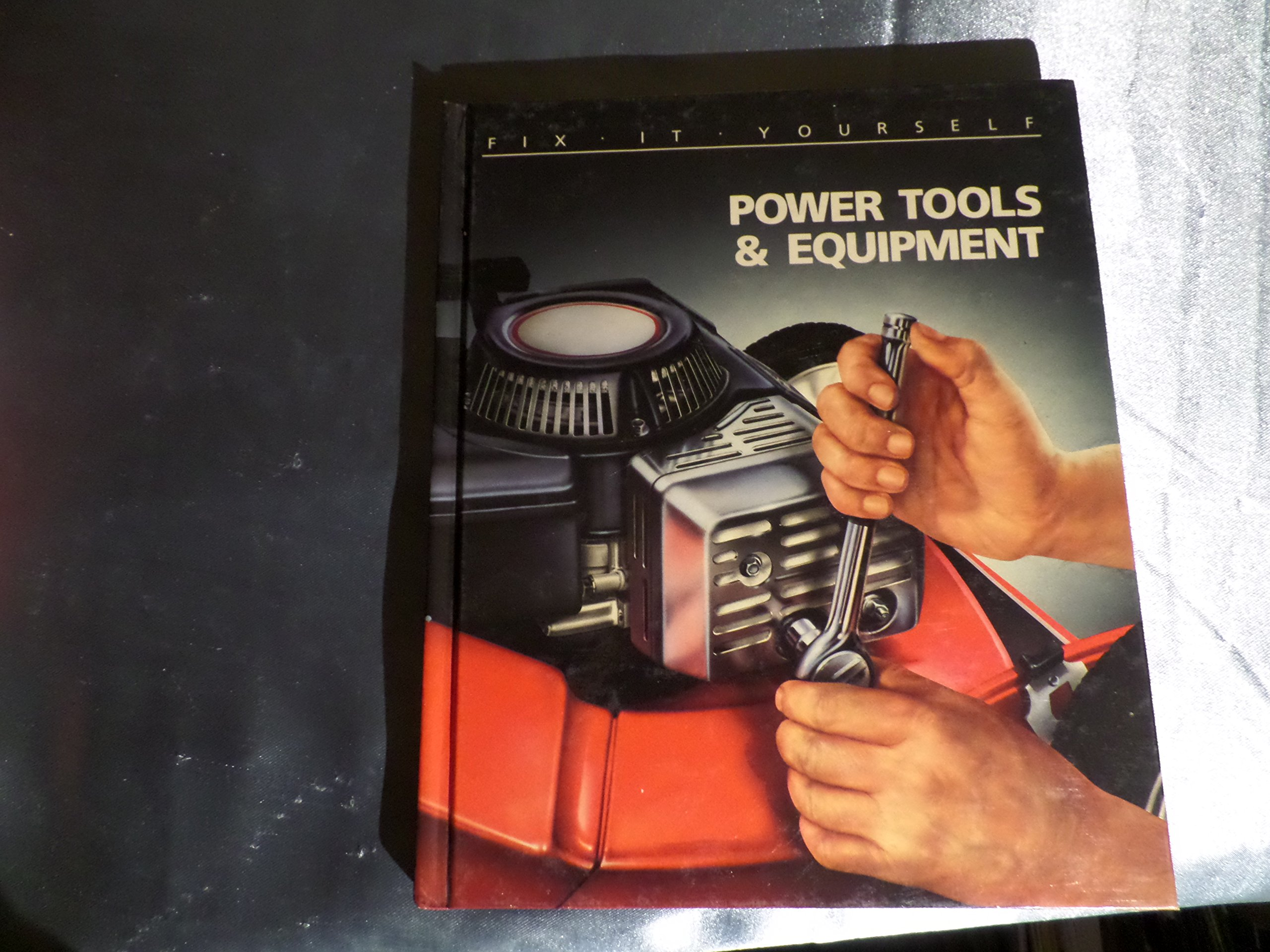 Power Tools and Equipment (FIX-IT-YOURSELF)