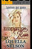 Redemption Rose: Montana Sky Series (Harper Ranch Series Book 3)