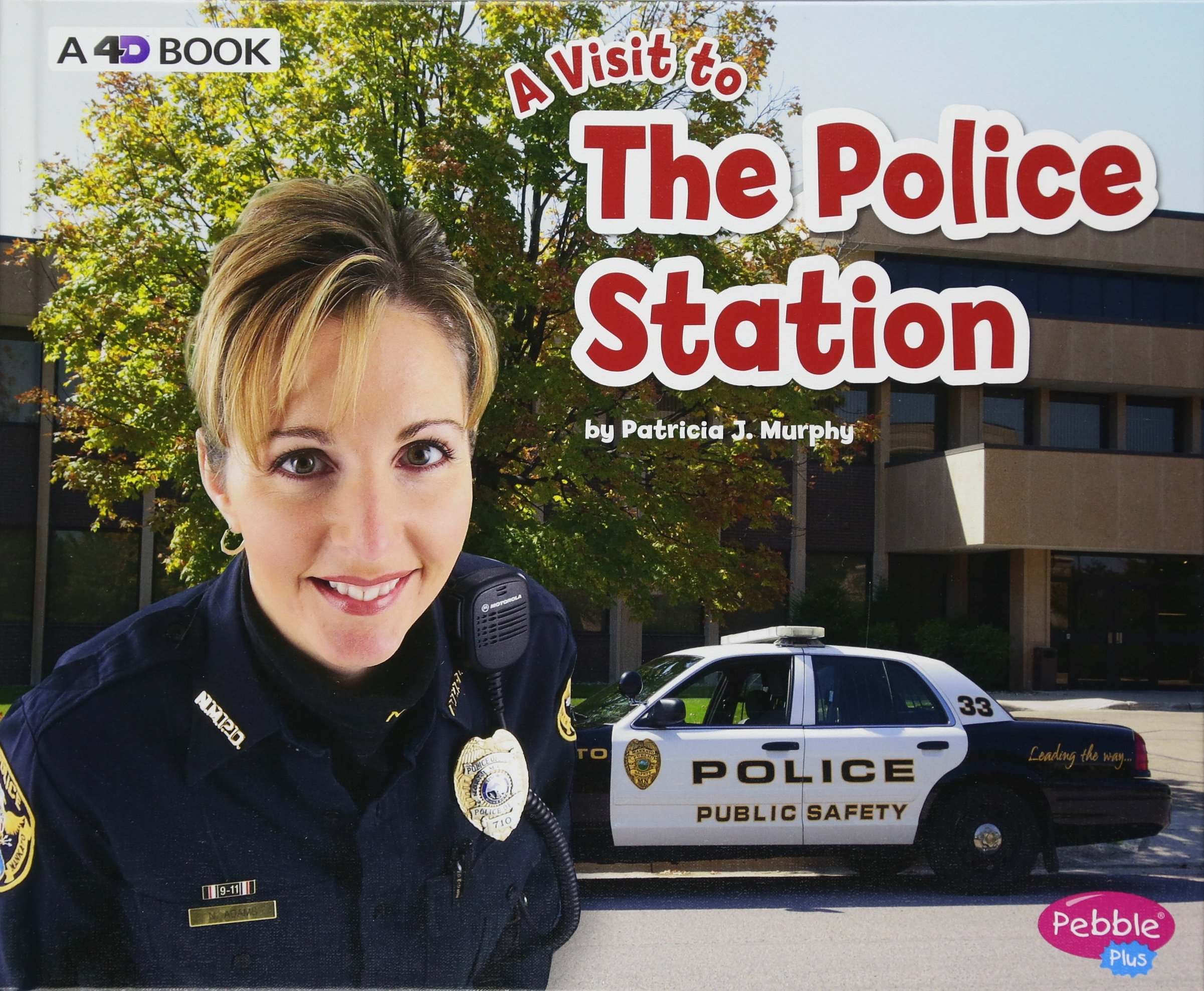 The Police Station: A 4D Book (A Visit to...)