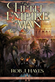 The Fifth Empire of Man (Best Laid Plans Book 2)
