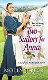 Two Suitors for Anna (A Keepsake Pocket Quilt Novel Book 3)
