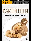 Kartoffeln: Köstliche Gerichte für jeden Tag (Lecker & leicht 4)