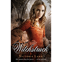 Witchstruck (The Tudor Witch Trilogy Book 1)