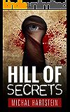 Hill of Secrets (Police Inspector Hadas Levinger, An Israeli Mystery Series Book 1)
