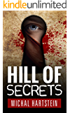 Hill of Secrets (Hadas Levinger Mystery Book 1)
