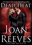 Dead Heat (Outlaw Ridge, Texas Book 2)