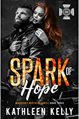 Spark of Hope: MacKenny Brothers Series Book 3: An MC/Band of Brothers Romance Kindle Edition