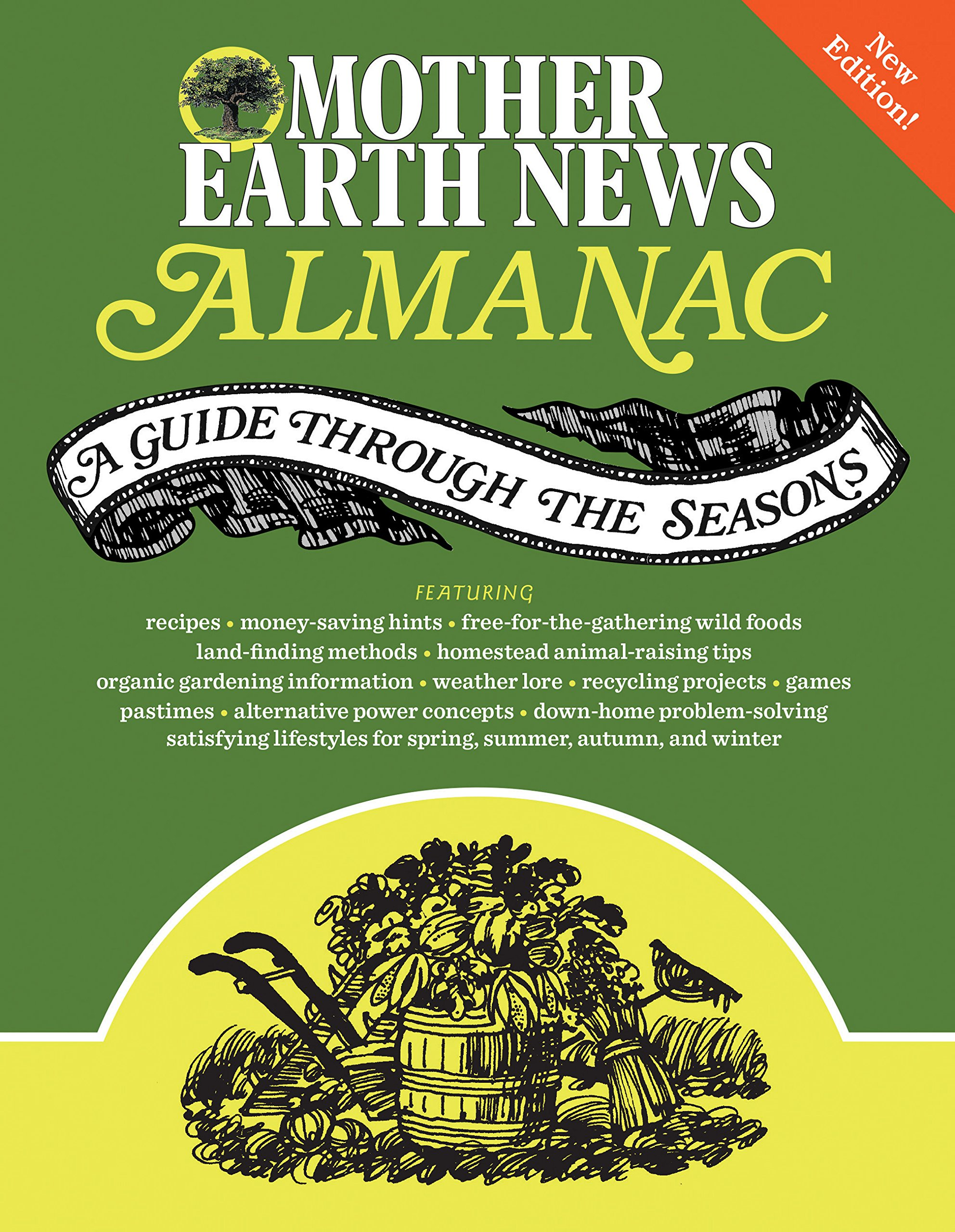 Mother Earth News Almanac: A Guide Through the Seasons: Mother Earth News:  9780760349854: Amazon.com: Books
