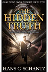 The Hidden Truth: A Science Fiction Techno-Thriller Kindle Edition