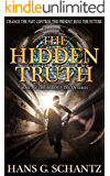 The Hidden Truth: A Science Fiction Techno-Thriller