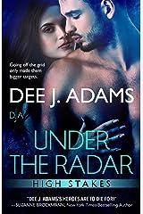 Under the Radar (High Stakes Book 4)