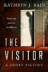 The Visitor: A KT Morgan Short Suspense Kindle Edition