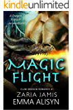 Magic Flight: A Dragon Shifter Paranormal Romance (Clan Dragon Book 1)