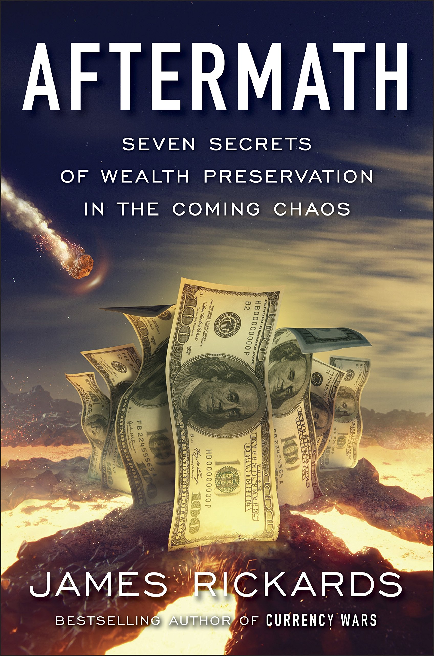 Aftermath  Seven Secrets Of Wealth Preservation In The Coming Chaos  English Edition