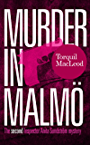 Murder in Malmö: The second Inspector Anita Sundström mystery (Inspector Anita Sundström Mysteries Book 2)