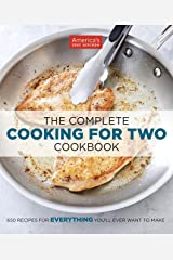 The Complete Cooking for Two Cookbook: 650 Recipes for Everything You'll Ever Want to Make Kindle Edition