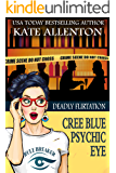 Deadly Flirtation (A Cree Blue Psychic Eye Mystery Book 6)