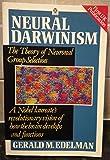 Neural Darwinism: Theory of Neuronal Group Selection