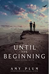 Until the Beginning (After the End Book 2) Kindle Edition