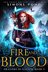 Fire and Blood (Dragons of Galicia Book 3) Kindle Edition