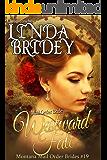 Mail Order Bride - Westward Fate: Clean Historical Cowboy Romance Novel (Montana Mail Order Brides Book 19)