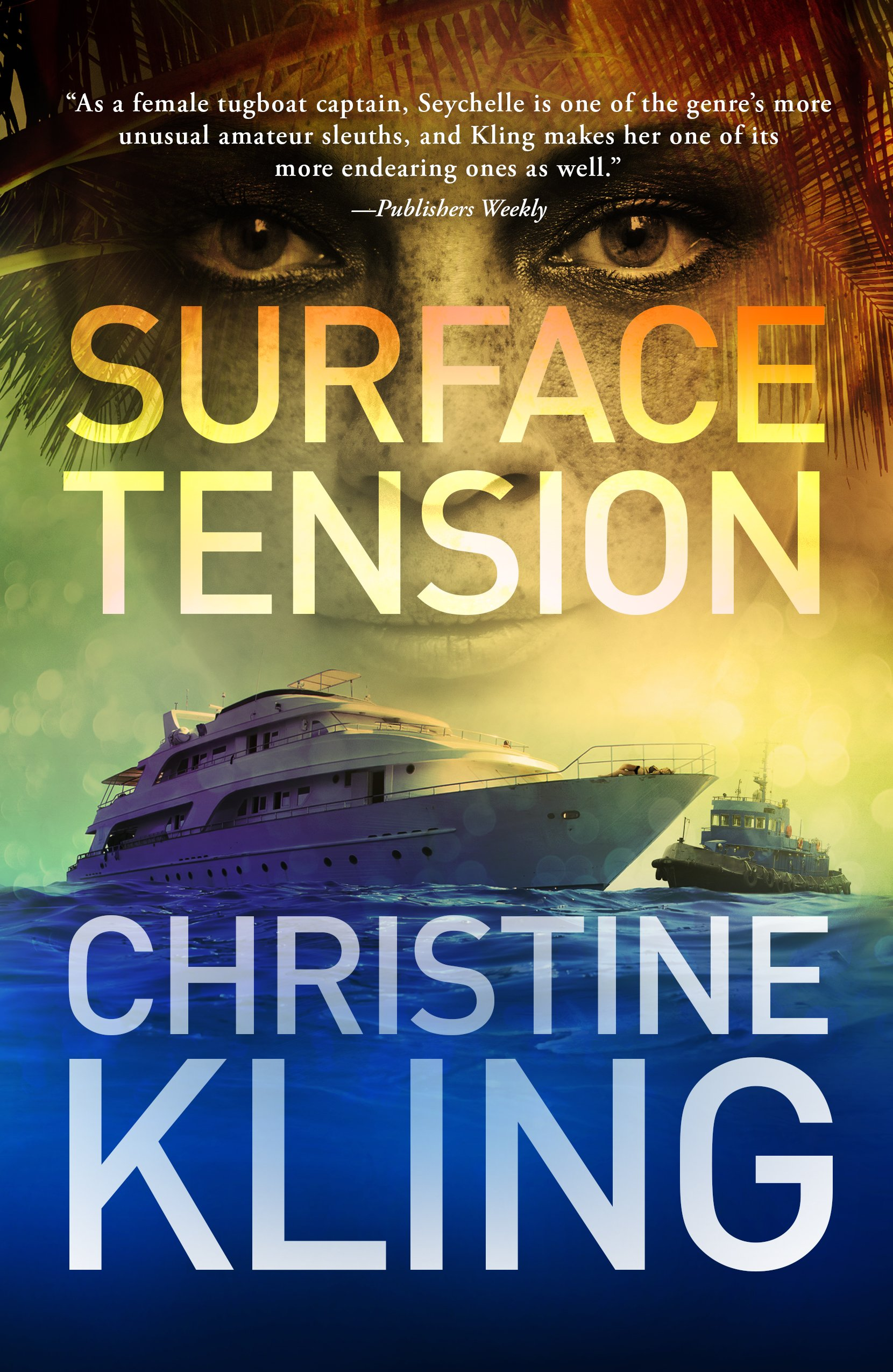 Surface Tension (Seychelle Sullivan Book 1)