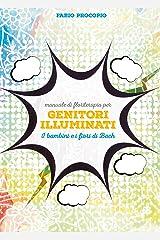 Manuale di floriterapia per genitori illuminati (Italian Edition) Kindle Edition