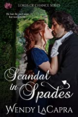 Scandal in Spades (Lords of Chance Book 1) Kindle Edition