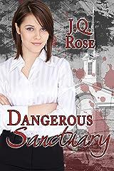 Dangerous Sanctuary: 2nd Edition Kindle Edition