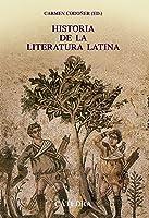 Historia De La Literatura Latina (Crítica Y
