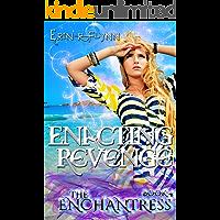 Enacting Revenge (Enchantress Book 4)