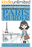 Paris Murder: An Inept Witches Mystery