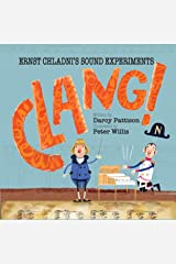 Clang!: Ernst Chladni's Sound Experiments Kindle Edition