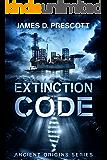 Extinction Code (Ancient Origins Series Book 1) (English Edition)