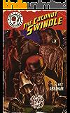The Coconut Swindle (Black Cape Case Files Book 2)