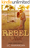 Rebel Soul: (Rebel Series Book 1) ((Rebel Series))
