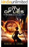 The City of Lies (The Mira Brand Adventures Book 3)