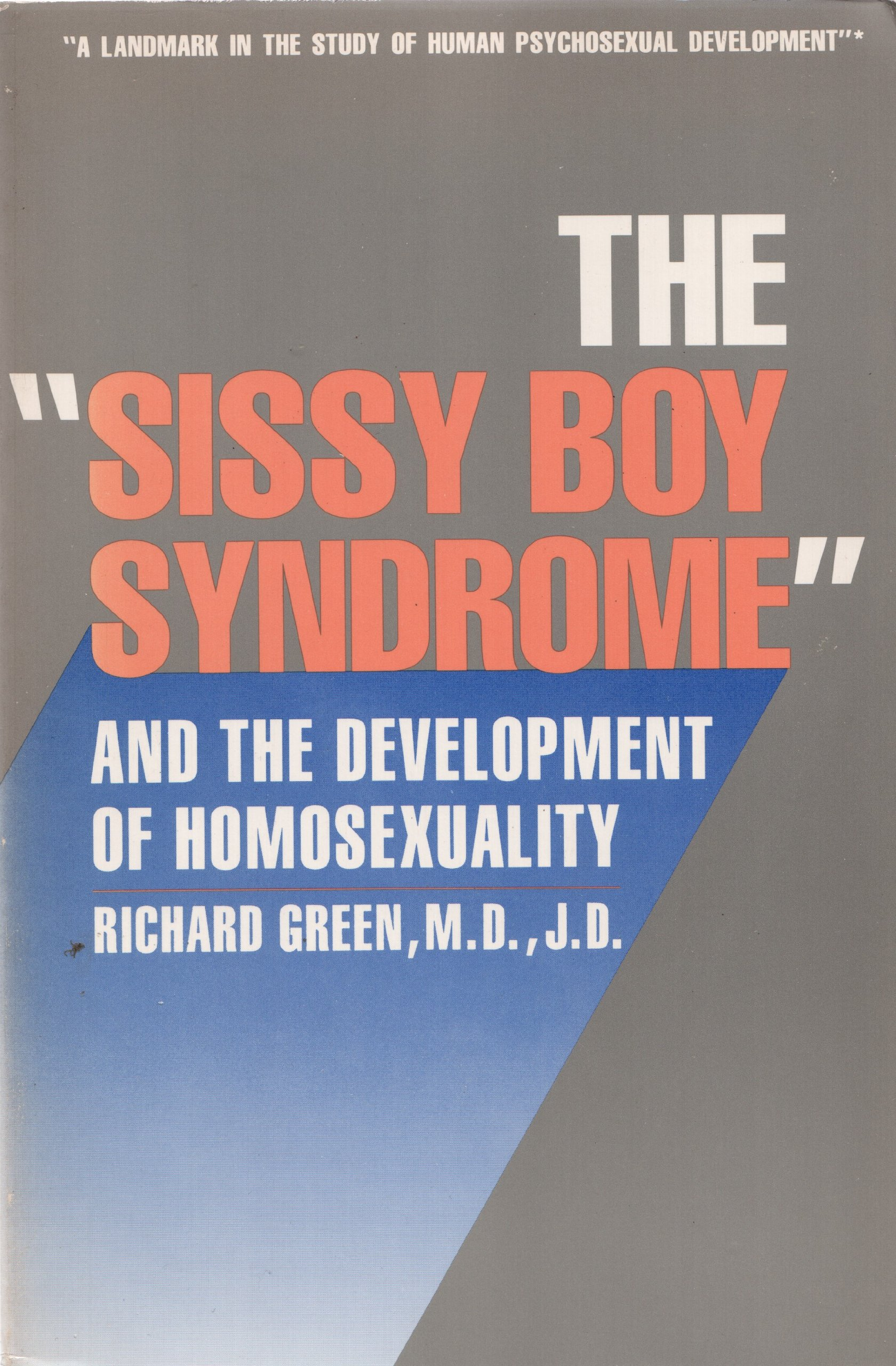 Sissy boy syndrome and the development of homosexuality