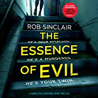 The Essence of Evil (A Completely Gripping Crime Thriller): DI Dani Stephens, Book 1