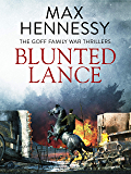 Blunted Lance (Goff Family War Thrillers Book 2)