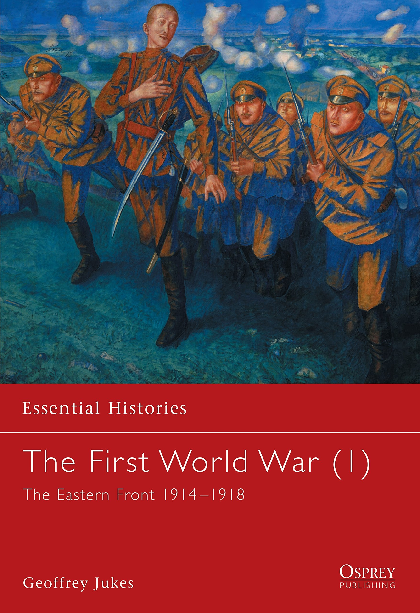 Read Online The First World War: The Eastern Front 1914-1918 (Essential Histories) pdf
