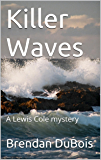 Killer Waves (Lewis Cole series Book 4)