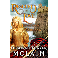 Rescued by Love Devotional Workbook (English Edition)