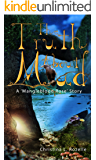 The Truth About Mud: (MG/YA Fantasy Adventure - with Trolls) (The Mangleblood Rose Series Book 1)