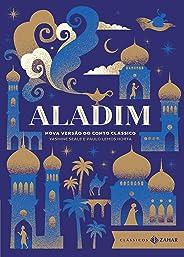 Aladim: edição bolso de luxo: Nova versão do conto clássico (Clássicos Zahar)
