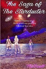 The Saga of the Starduster Kindle Edition