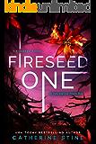 Fireseed One (A Fireseed novel Book 1)